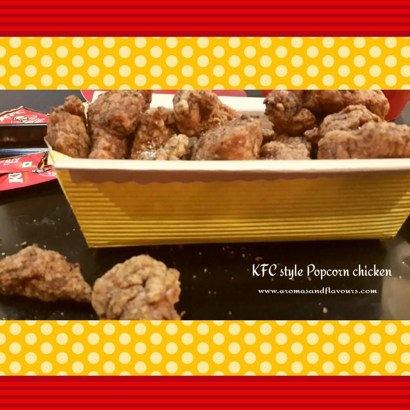 KFC style Popcorn chicken- crisp outside and juicy inside